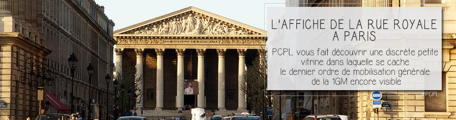 photo de la rue royale avc la madeleine en fond pour illustrer l'article par ci-par là PCPL dédié à la dernière affiche de mobilisation générale de la première guerre mondiale encore visible à Paris